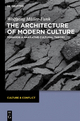 The Architecture of Modern Culture - Wolfgang Muller-Funk