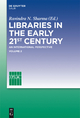 Libraries in the early 21st century, volume 2 - Ravindra N. Sharma;  Ifla Headquarters
