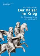 Der Kaiser im Krieg - Johannes Griebel