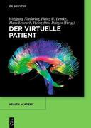 Wolfgang Niederlag;Heinz U. Lemke;Hans Lehrach;Heinz-Otto Peitgen: Der virtuelle Patient
