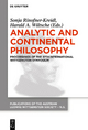 Analytic and Continental Philosophy - Sonja Rinofner-Kreidl; Harald A. Wiltsche