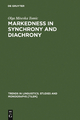 Markedness in synchrony and diachrony - Olga Miseska Tomic