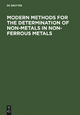 Modern Methods for the Determination of Non-Metals in Non-Ferrous Metals