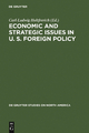 Economic and Strategic Issues in U. S. Foreign Policy - Carl-Ludwig Holtfrerich