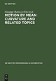 Motion by Mean Curvature and Related Topics - Giuseppe Buttazzo;  Augusto Visintin