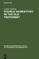 Double Narratives in the Old Testament - Aulikki Nahkola