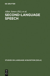 Second-Language Speech - Structure and Process - Allan James, Jonathan Leather
