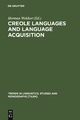 Creole Languages and Language Acquisition - Herman Wekker