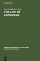 The Life of Language - Jane H. Hill;  P. J. Mistry;  Lyle Campbell