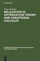 Relaxation in Optimization Theory and Variational Calculus - Tomas Roubicek