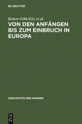 Von den Anfängen bis zum Einbruch in Europa