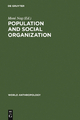 Population and Social Organization - Moni Nag
