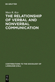 The Relationship of Verbal and Nonverbal Communication - Mary R. Key