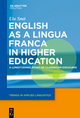 English as a Lingua Franca in Higher Education - Ute Smit