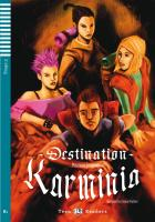 Destination Karminia. Buch mit Audio-CD
