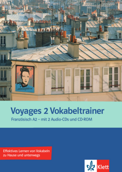 Voyages. Vokabeltrainer A2. Vokabelheft + 2 Audio-CDs + CD-ROM (PC/MAC)