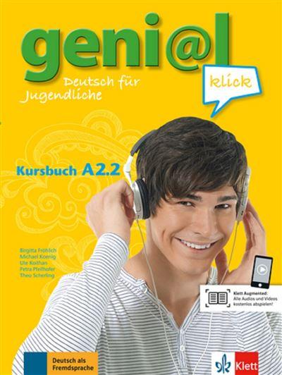 Geni@l Klick A1, Kursbuch A2.2 - Klett Maison Des Langues