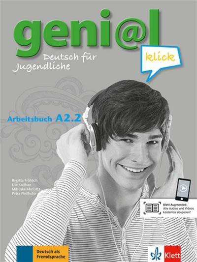 Geni@l Klick A1, Arbeitsbuch A2.2 - Klett Maison Des Langues