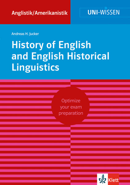 History of English and English Historical Linguistics als Buch von Andreas H. Jucker - Klett Lerntraining