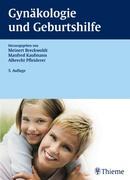 Breckwoldt, Meinert;Kaufmann, Manfred;Pfleiderer, Albrecht: Gynäkologie und Geburtshilfe