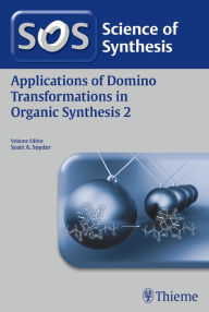 Applications of Domino Transformations in Organic Synthesis, Volume 2 - Scott A. Snyder