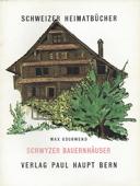 Schwyzer Bauernhäuser. Bern: Haupt, 1957. 60 Seiten mit Abbildungen. Kartoniert (Englische Broschur). Grossoktav. - Gschwend, Max