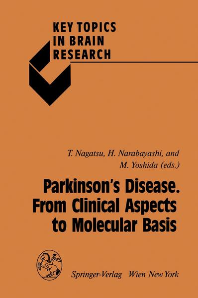 Parkinson's Disease. From Clinical Aspects to Molecular Basis - Springer Wien