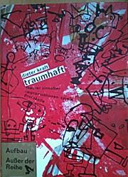 Traumhaft. Theater Zinnober. Improvisationen Spiele Protokolle - Dieter Kraft