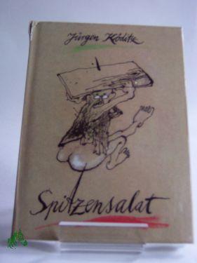 Spitzensalat : Aphorismen / Jürgen Köditz