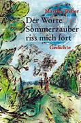 Weber, Martha: Der Worte Sommerzauber riss mich fort