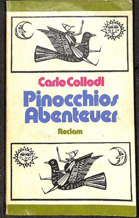 Pinocchios Abenteuer Geschichte einer Holzpuppe von Carlo Collodi mit Illustrationen von Rolf F. Müller - Collodi, Carlo