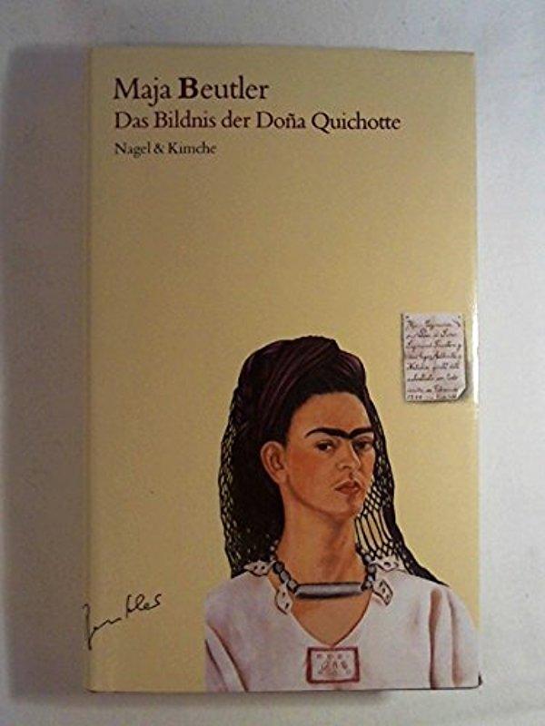 Das Bildnis der Doña Quichotte: Eine Novelle und neun Geschichten - Maja Beutler