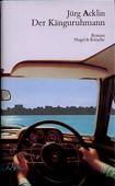 Der Känguruhmann. Roman. Zürich, Frauenfeld: Nagel und Kimche, 1992. 143 Seiten. Pappband (gebunden) mit Schutzumschlag. - Acklin, Jürg