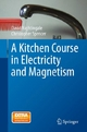 A Kitchen Course in Electricity and Magnetism - David Nightingale;  Christopher Spencer