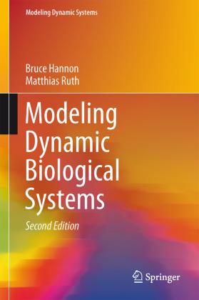 Modeling Dynamic Systems: Modeling Dynamic Biological Systems