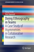 Doing Ethnography in Teams - Nick Hopwood, Teena Clerke