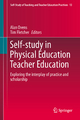 Self-Study in Physical Education Teacher Education - Alan Ovens; Tim Fletcher