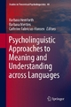 Psycholinguistic Approaches to Meaning and Understanding across Languages - Barbara Hemforth;  Barbara Hemforth;  Barbara Mertins;  Barbara Mertins;  Cathrine Fabricius-Hansen;  Cathrine Fabricius-Hansen
