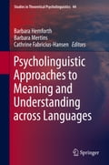 Psycholinguistic Approaches to Meaning and Understanding across Languages - Barbara Hemforth, Barbara Mertins, Cathrine Fabricius-Hansen