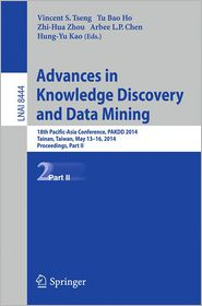 Advances in Knowledge Discovery and Data Mining: 18th Pacific-Asia Conference, PAKDD 2014, Tainan, Taiwan, May 13-16, 2014. Proceedings, Part II