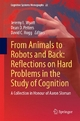 From Animals to Robots and Back: Reflections on Hard Problems in the Study of Cognition - Jeremy L. Wyatt; Dean D. Petters; David C. Hogg