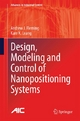Design, Modeling and Control of Nanopositioning Systems - Andrew J. Fleming; Kam K. Leang
