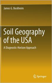Soil Geography of the USA: A Diagnostic-Horizon Approach - James G. Bockheim