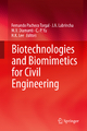Biotechnologies and Biomimetics for Civil Engineering