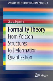Formality Theory: From Poisson Structures to Deformation Quantization