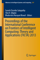 Proceedings of the International Conference on Frontiers of Intelligent Computing: Theory and Applications (FICTA) 2013 - Suresh Chandra Satapathy;  Suresh Chandra Satapathy;  Siba K Udgata;  Siba K Udgata;  Bhabendra Narayan Biswal;  Bhabendra Narayan Biswal
