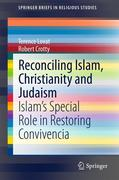 Terence Lovat;Robert Crotty: Reconciling Islam, Christianity and Judaism