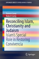 Reconciling Islam, Christianity and Judaism - Terence Lovat;  Robert Crotty
