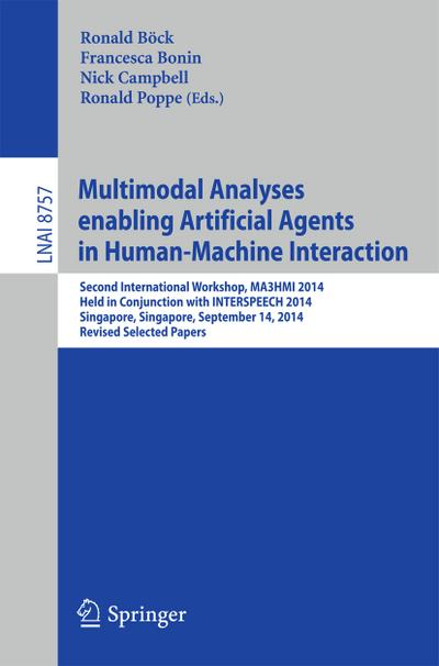 Multimodal Analyses Enabling Artificial Agents in Human-Machine Interaction - Ronald Böck