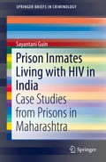 Prison Inmates Living with HIV in India - Sayantani Guin